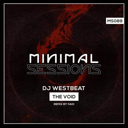 MS089: DJ WestBeat - The Void