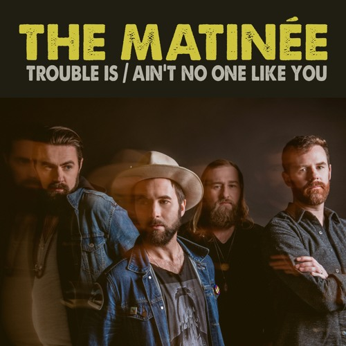 Trouble Is / Ain't No One Like You
