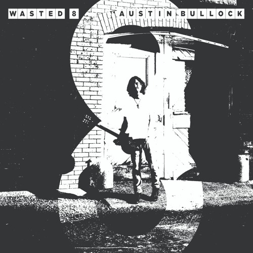 Wasted 8