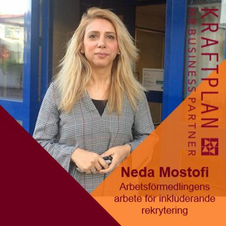 Vi fortsätter att fördjupa oss inom fördomsfri rekrytering med Neda Mostofi från Arbetsförmedlingen