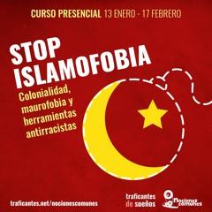 Curso STOP ISLAMOFOBIA. Colonialidad, maurofobia y herramientas antirracistas