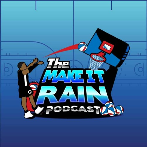 The Make It Rain Podcast