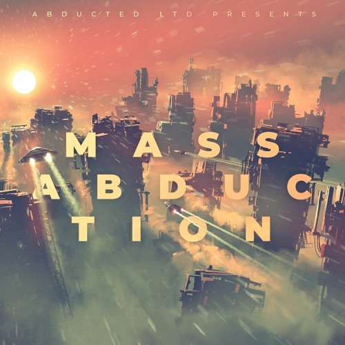 Mass Abduction, Vol. 5 [Various Artists - Previously Unreleased]