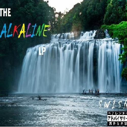 The Alkaline Lp 2020 By Swishmusick On Soundcloud Hear The World S Sounds