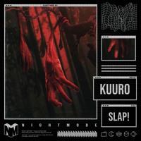 KUURO - Slap! Artwork