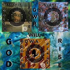 GOD WILL RISE .