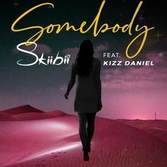 Skiibii-ft.-Kizz-Daniel-Somebody instrumentals remake produced by kaypresh.mp3