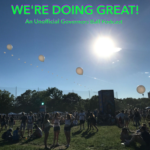 Episode 13: Your GovBall wants & Dave