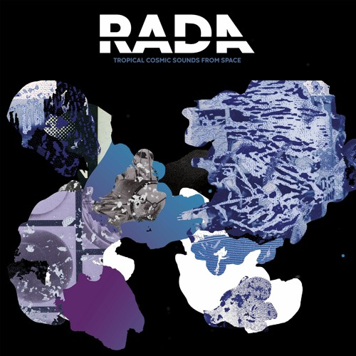 Rada  -  Tropical Cosmic Sounds From Space