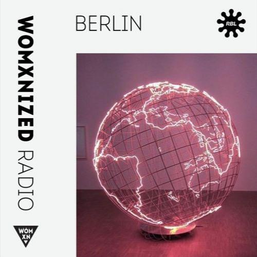 WOMXNIZED RADIO on RBL Berlin