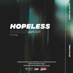 Hopeless Romantic (feat. ¥UNG PLUG)