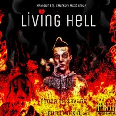 DoddaDaSavage X Chris Murkin X Living Hell (Official Audio)