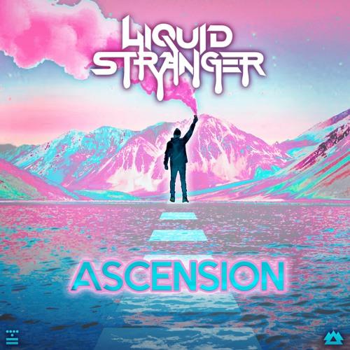 Liquid Stranger - ASCENSION EP