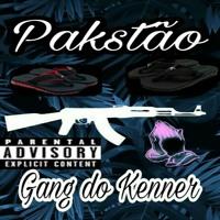 "Pakstão - ""Gang do Kenner"" (Kaizzen Estúdio/Etoo Beats)"