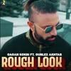 Download Rough_Look_-_Gagan_Kokri_Ft._Gurlez_Akhtar_ _Himansh_Verma_ _Navrattan_Music_ _Latest_Songs_2020(256k).mp3 Mp3