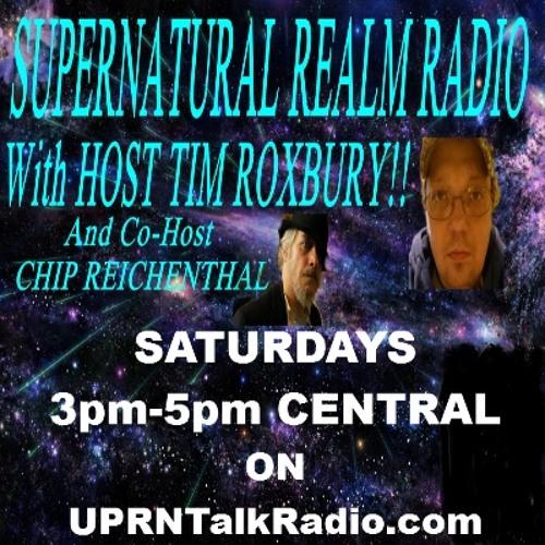 Supernatural Realm w/Tim Roxbury& Chip Reichenthal-E.Massey-Where Witchcraft, Mediumship and Paranormal Meet