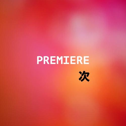 Tsugi Premiere