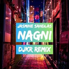 Jasmine Sandlas - Nagni (DJKR Remix) | FREE DOWNLOAD