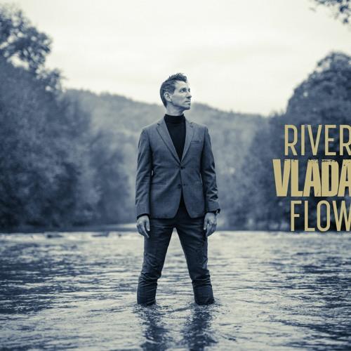 VLADA - River Flow