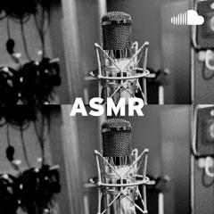Deep Listening & Relaxation: ASMR