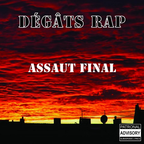 Dégâts Rap - Assaut Final