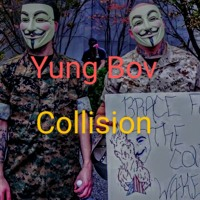 Collision - Deady By Design ft Yung Bov
