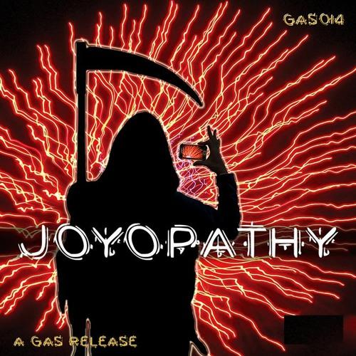 GAS014 JOYOPATHY