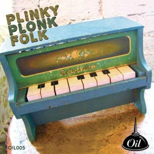 OIL005 Plinky Plonk Folk