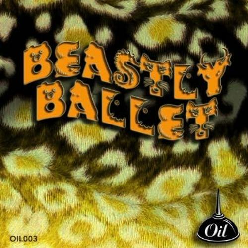 OIL003 Beastly Ballet
