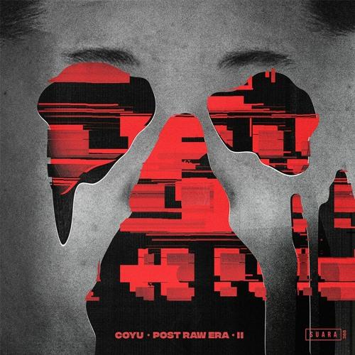 [SUARA388] Coyu - Post Raw Era II