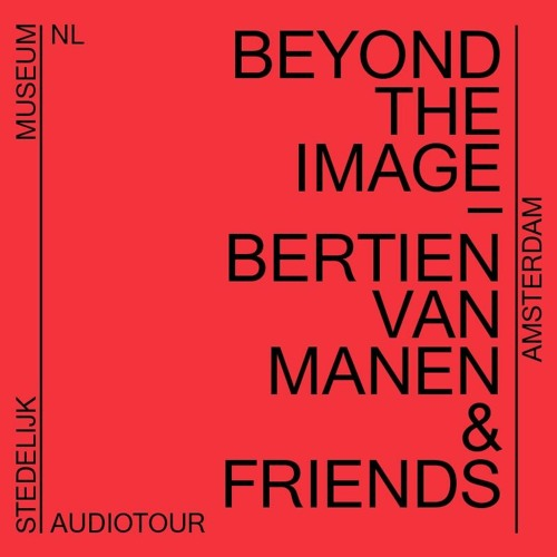 Nederlands: Beyond The Image Bertien van Manen & Friends