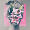 Rico & Miella - Good Girl