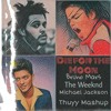 Download Die For The Moon || The Weeknd & Bruno Mars ft. Michael Jackson Mp3