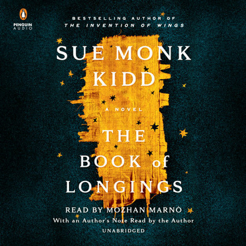 The Book of Longings by Sue Monk Kidd, read by Mozhan Marnò, Sue Monk Kidd