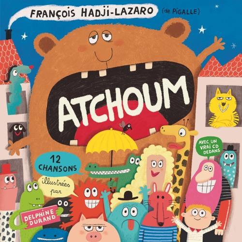 ATCHOUM avec François Hadji-Lazaro & Pigalle