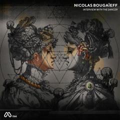 Nicolas Bougaïeff - Interview with the Dancer