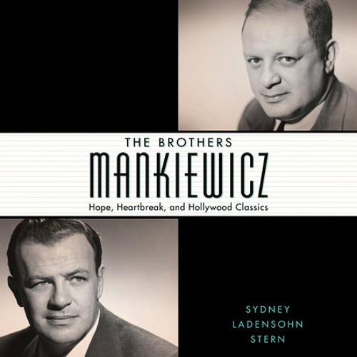 The Brothers Mankiewicz by Sydney Ladensohn Stern, read by Jonathan Davis