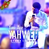 Download Steve Crown - You Are Yahweh Mp3