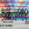 Dream Team Ft. K.B The Rapper And Young Goofy Prod. By M.Chada Smart Beats