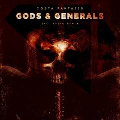 Costa Pantazis - Gods & Generals (Original Mix) Preview