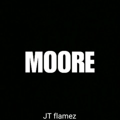 More (by JT flamez)