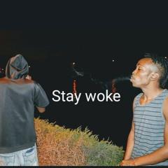 Stonie Rivers x Smokky Robinson - STAY WOKE