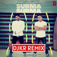 Guru Randhawa - Surma Surma (DJKR Remix) | FREE DOWNLOAD