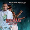 Download Don Vs ft Influence Akaba - Single Mother (Official Audio) NersiRadio Mp3