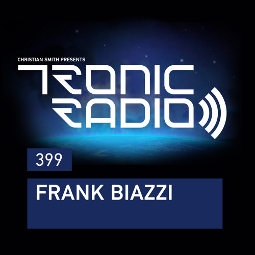 Tronic Podcast 399 with Frank Biazzi