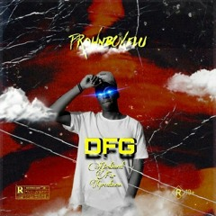 DFG [DestinedForGreatness]Official Audio