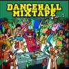 Download DANCEHALL MIXTAPE Mp3