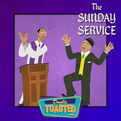 THE SUNDAY SERVICE - 03-29-2020