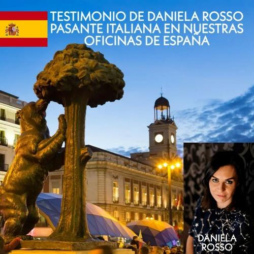 Testimonio de Daniela Rosso - Practicante de Comunicación en nuestras oficinas en España