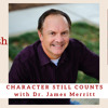 1909 My Strength Is My Story with James Merritt, Character Still Counts